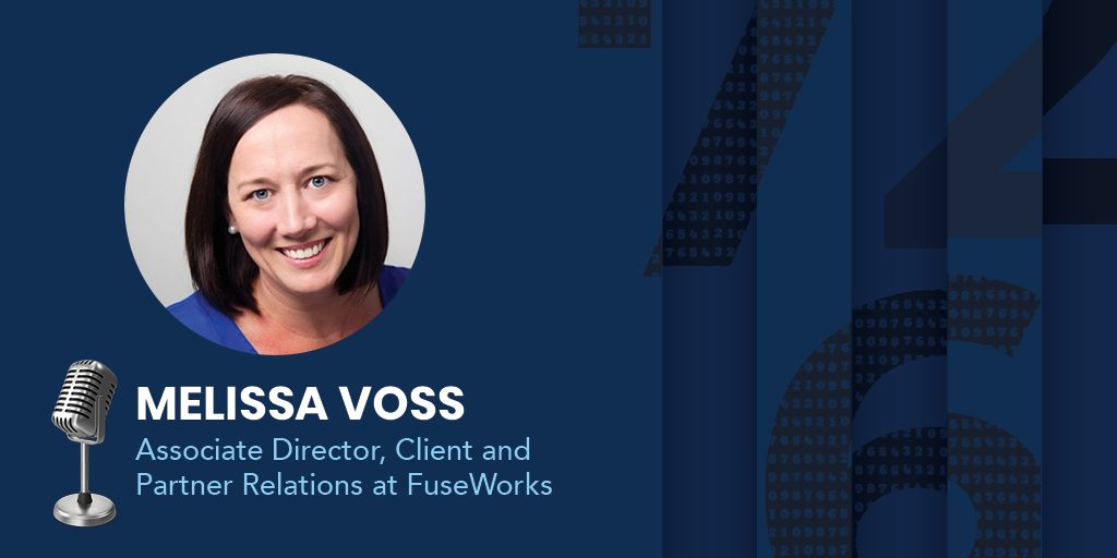 Melissa Voss, Head of Client & Partner Relations at FuseWorks.
