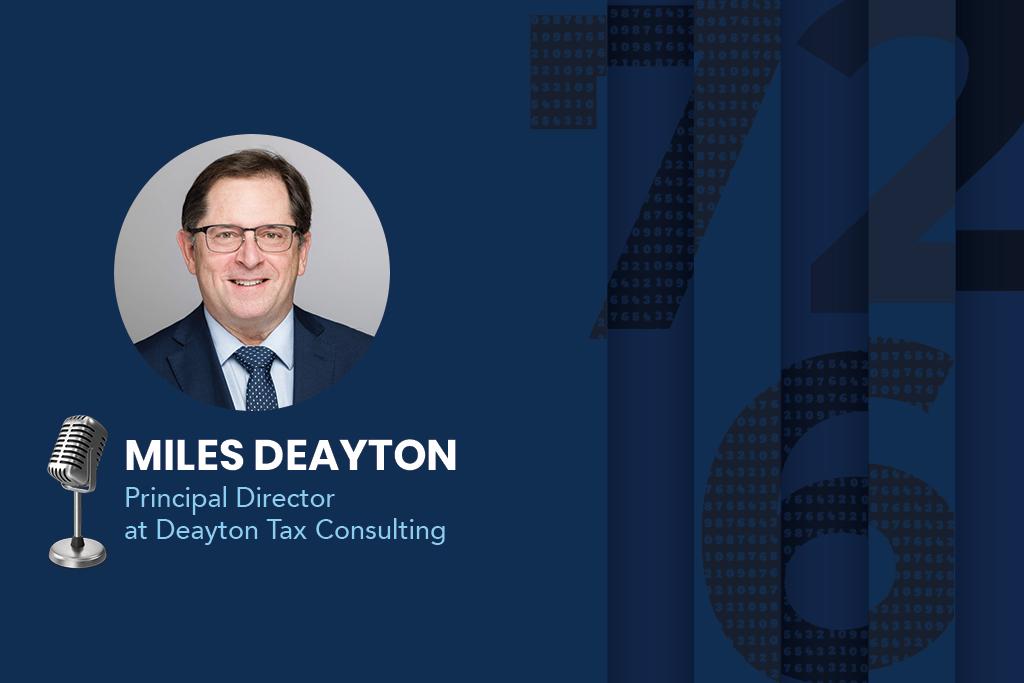 Miles Deayton, Principal Director at Deayton Tax Consulting (DTC)