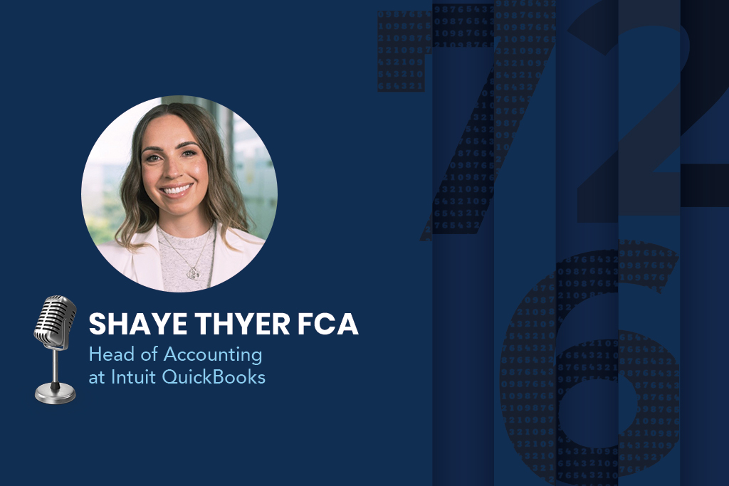 Shaye Thyer, an FCA. Head of Accounting at Intuit QuickBooks