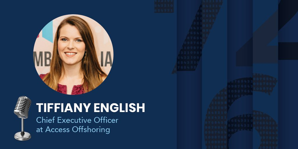 Tiffany English, the Chief Executive Officer at Access Offshoring